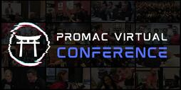 ProMAC Virtual Conference